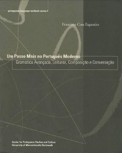Um Passo Mais no Português Moderno -: Fagundes, Francisco Cota