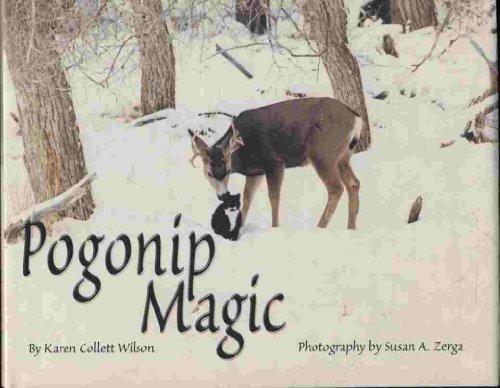 Pogonip Magic: Wilson, Karen Collett