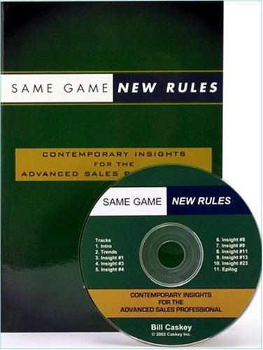 9780972258715: Same Game New Rules: Contemporary Insights For The Advanced Sales Professional (Book and Audio CD)