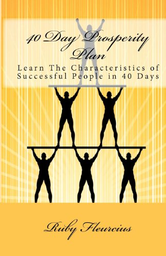 9780972259224: 40 Day Prosperity Plan: Learn The Characteristics of Successful People in 40 Days