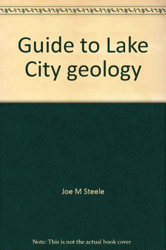 9780972260305: Guide to Lake City geology: A simplified geology of the San Juans
