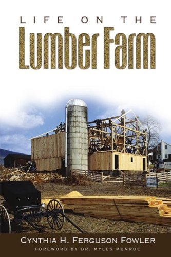 9780972262576: Life On The Lumber Farm