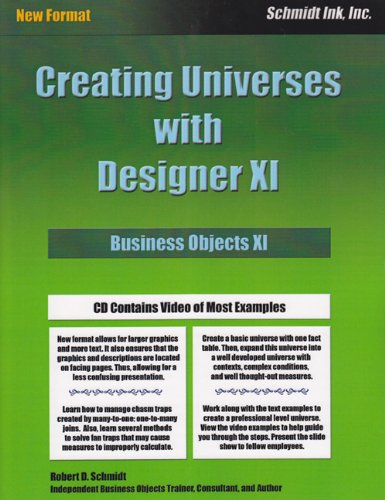 9780972263658: Business Objects XI: Creating Universes with Designer XI