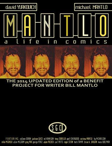 Mantlo: A Life in Comics: David Yurkovich