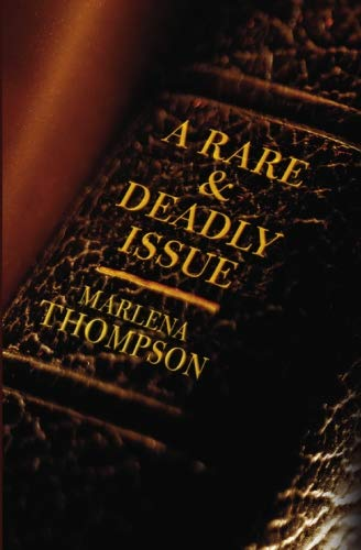 A Rare & Deadly Issue: Thompson, Marlena