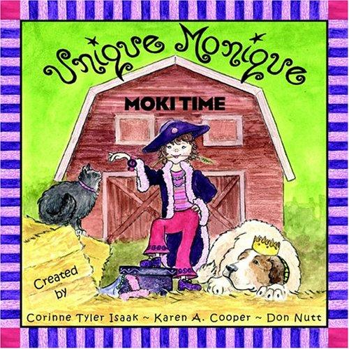 Unique Monique - Moki Time: Isaak, Corinne Tyler,