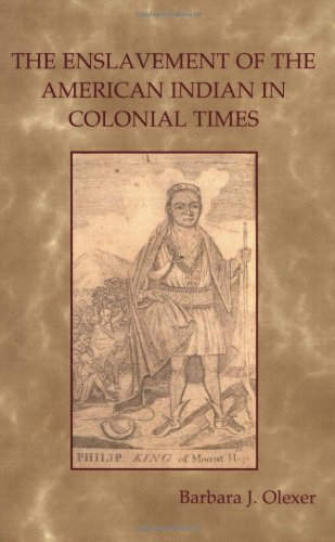 9780972274043: The Enslavement of the American Indian in Colonial Times