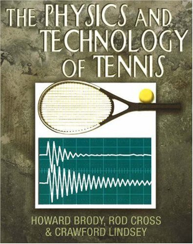 9780972275903: The Physics and Technology of Tennis