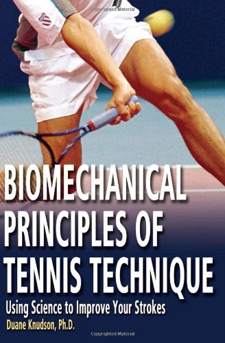9780972275941: Biomechanical Principles of Tennis Technique: Using Science to Improve Your Strokes