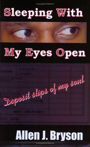 Sleeping with My Eyes Open: Allen Bryson