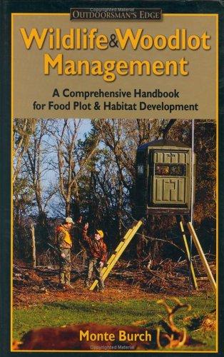 9780972280457: Wildlife & Woodlot Management