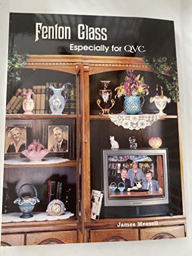 9780972283601: Fenton Glass Especially for QVC