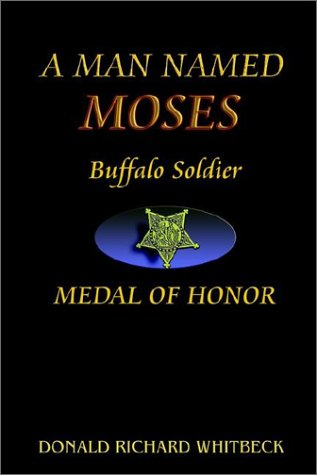 9780972285100: Ordnance Sergent Moses Williams Buffalo Soldier, 9th Us Calvary Medal of Honor