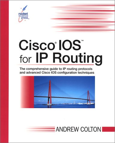 9780972286206: Cisco IOS for IP Routing