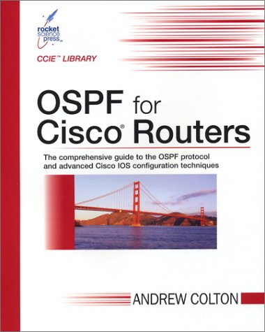 OSPF for Cisco Routers (CCIE Library): Colton, Andrew
