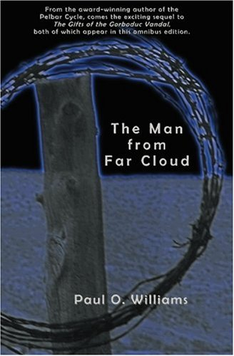 9780972289344: The Man from Far Cloud