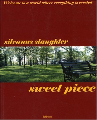 Sweet Piece: Slaughter, Silvanus