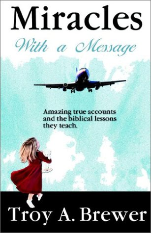 9780972293273: Miracles With A Message