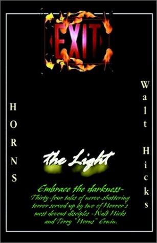 EXIT THE LIGHT: Horns & Hicks, Walt