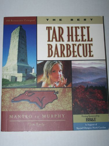 The Best Tar Heel Barbecue: Manteo to Murphy: Early, Jim