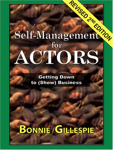 9780972301985: Self-Management for Actors: Getting Down to (Show) Business