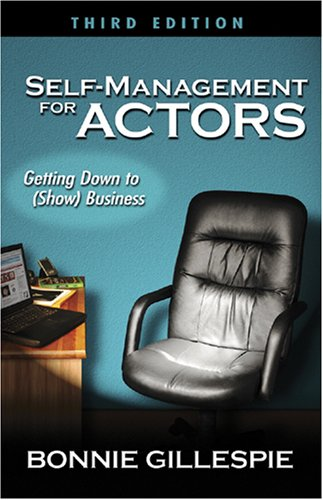9780972301992: Self-Management for Actors: Getting Down to (Show) Business