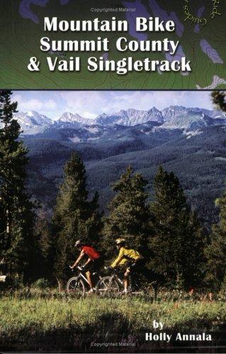 Mountain Bike Summit County and Vail Singletrack: Holly Annala