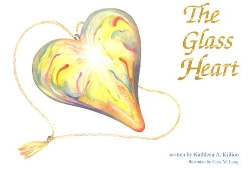 Glass Heart: Killion, Kathleen A.