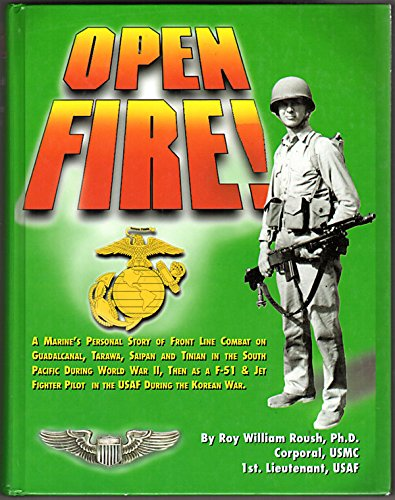 Open Fire!: Roush, Roy William
