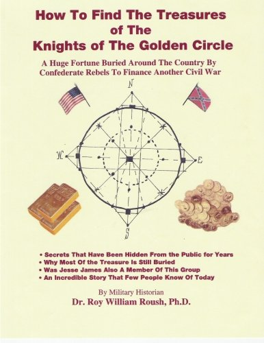 9780972307277: How To Find The Treasures of The Knights of The Golden Circle (Volume 2)