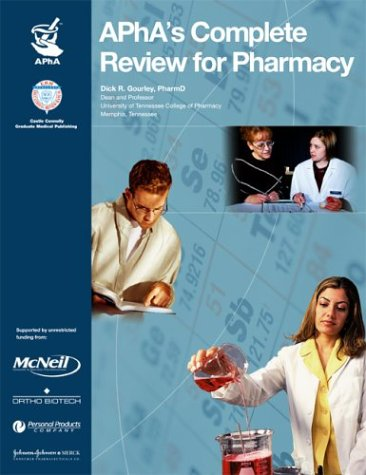 APhA's Complete Review for Pharmacy: James C. Eoff