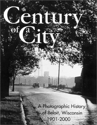Century of a City: Beloit Historical Society