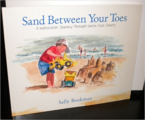 Sand Between Your Toes: A Watercolor Journey: Sally Bookman