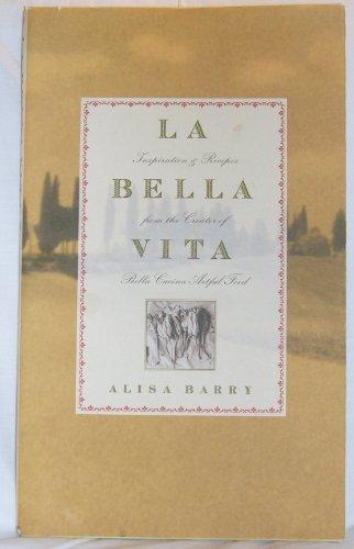 9780972312004: La Bella Vita