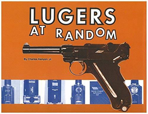 LUGERS AT RANDOM: Charles Kenyon, Jr.