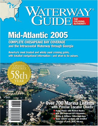 9780972313162: Waterway Guide Mid-Atlantic 2005: Chesapeake Bay and the ICW to Florida (Waterway Guide Mid Atlantic Edition)