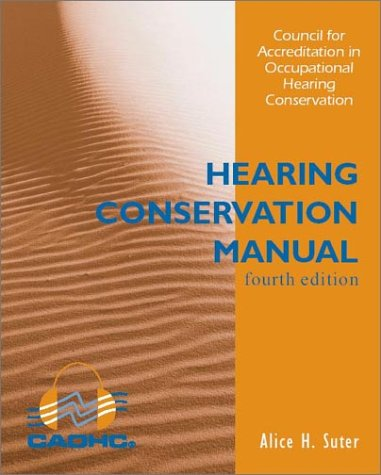 9780972314305: Title: Hearing Conservation Manual 4th ed
