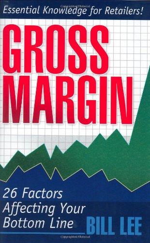 9780972316507: Gross Margin: 26 Factors Affecting Your Bottom Line