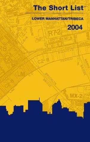 9780972316668: The Short List: Lower Manhattan/Tribeca 2004