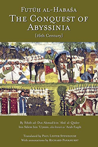 The Conquest of Abyssinia: Futuh Al Habasa: Arabfaqih, Shihab Al-Din