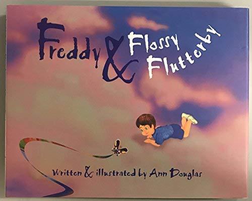 9780972318402: Freddy & Flossy Flutterby
