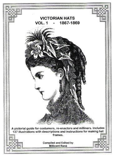 9780972318945: Victorian Hats - Vol 1, 1867-1869