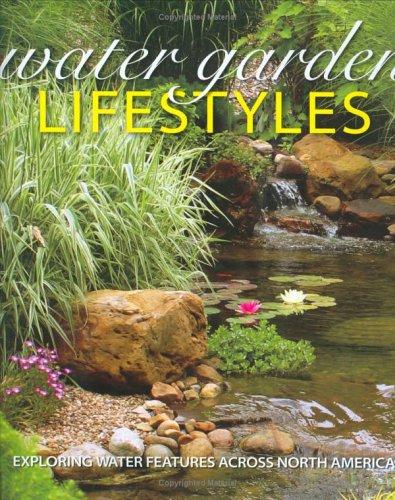 9780972321440: Water Garden Lifestyles