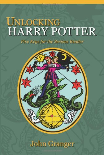 9780972322126: Unlocking Harry Potter: Five Keys for the Serious Reader
