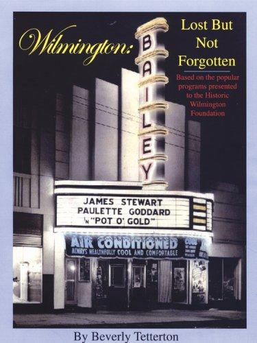 9780972324038: Wilmington: Lost But Not Forgotten