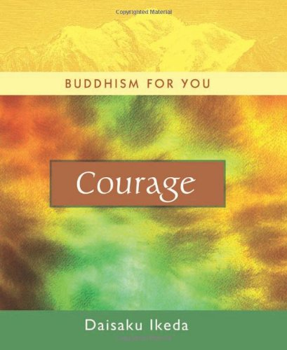 9780972326766: Courage (Buddhism For You series)