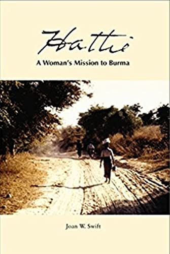 9780972326902: Hattie: A Woman's Mission to Burma