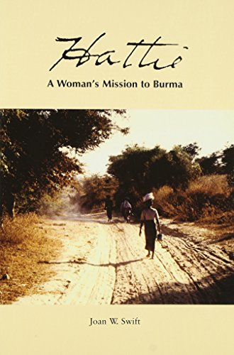 9780972326919: Hattie: A Woman's Mission to Burma