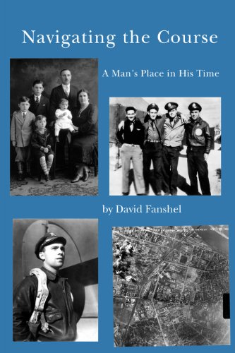 Navigating the Course: A Man's Place in: Fanshel, David