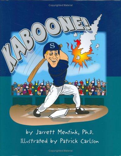 Kaboone!: Mentink, Jarrett